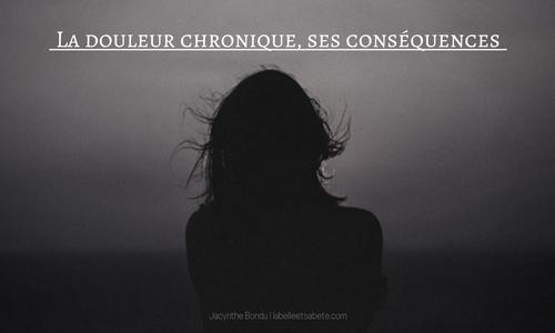 conséquences de la douleur chronique